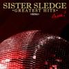 Pochette album Sister Sledge - Sister Sledge: Greatest Hits - Live (Remastered)