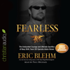 Fearless: The Undaunted Courage and Ultimate Sacrifice of Navy SEAL Team SIX Operator Adam Brown (Unabridged) - Eric Blehm