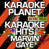 Inner City Blues (Make Me Wanna Holler) [Karaoke Version with Background Vocals] [Originally Performed By Marvin Gaye]