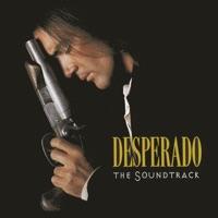 Desperado (The Soundtrack) - Various Artists