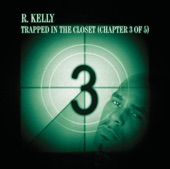Trapped In the Closet (Chapter 3 of 5) - Single