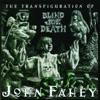The Transfiguration of Blind Joe Death (Remastered) ジャケット写真