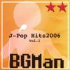 J-Pop Hits 2006 Vol.1