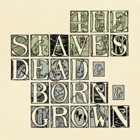 Dead and Born and Grown