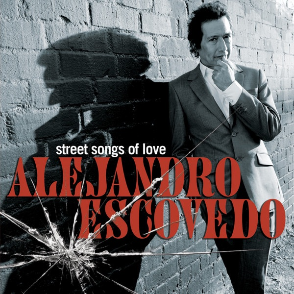 Street Songs of Love (Bonus Track Version)