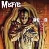 DEA.D. Alive!, The Misfits