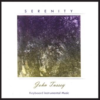 Serenity – John Tussey