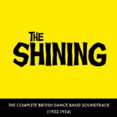 The Shining - The Complete British Dance Band Soundtrack - EP