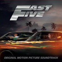 Fast Five - Official Soundtrack