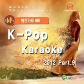 K-Pop Karaoke 2012 (최신가요 Karaoke 반주), Pt. 09