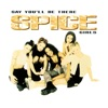 Say You'll Be There (Spice of Life Mix) - EP ジャケット写真