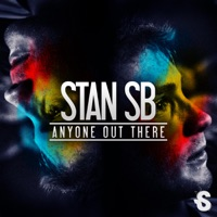 STAN SB - Anyone Out There