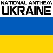 National Anthem of Ukraine (Sce Ne Vmerla Ukrajiny)