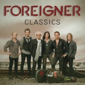 I Want to Know What Love Is (Re-Recorded 2011) - Foreigner