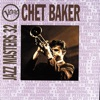 Don't Explain - Chet Baker