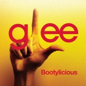 Bootylicious (Glee Cast Version) - Single