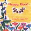 Happy Bees!