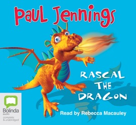 Rascal the Dragon (Unabridged) - Paul Jennings mp3 listen download