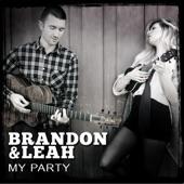 My Party - Brandon & Leah