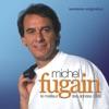 Pochette Michel Fugain & Le Big Bazar Une belle histoire