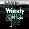 Woody Allen, from Manhattan to Midnight In Paris, Various Artists