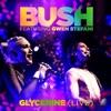 Glycerine (Live) [feat. Gwen Stefani] - Single, Bush