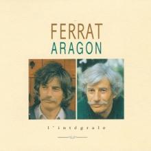 Ferrat chante Aragon : l'intégrale, Jean Ferrat