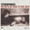 You Gotta Go There To Come Back (Incl. Moviestar), Stereophonics