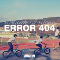 Error 404 - Single - Martin Garrix & Jay Hardway MP3