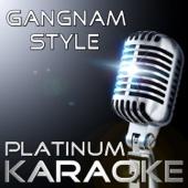 Gangnam Style (Karaoke Version) [Originally Performed By PSY]