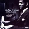 Chinatown, My Chinatown  - Teddy Wilson