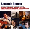 Acoustic Routes (Music from the Television Documentary)