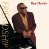 Friendship, Ray Charles