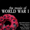 The Music of World War I, John McCormack, Murray Johnson & Nora Bayes