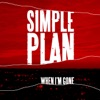 When I'm Gone - EP, Simple Plan