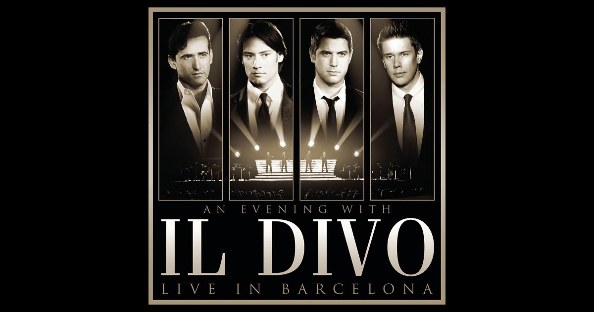 An evening with il divo live in barcelona by il divo on - An evening with il divo ...