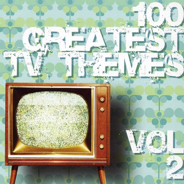 100 Greatest TV Themes, Vol. 2 by Various Artists