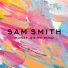 Money On My Mind - EP, Sam Smith