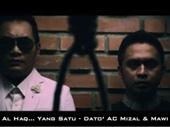 Download Lagu MP3 Dato Ac Mizal & Mawi - Al-Haq... Yang Satu