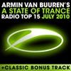 A State of Trance Radio Top 15 – July 2010 (Including Classic Bonus Track), Armin van Buuren