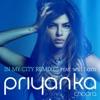 In My City (feat. will.i.am) [Remixes], Priyanka Chopra