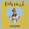 Omygod!, Kate Nash