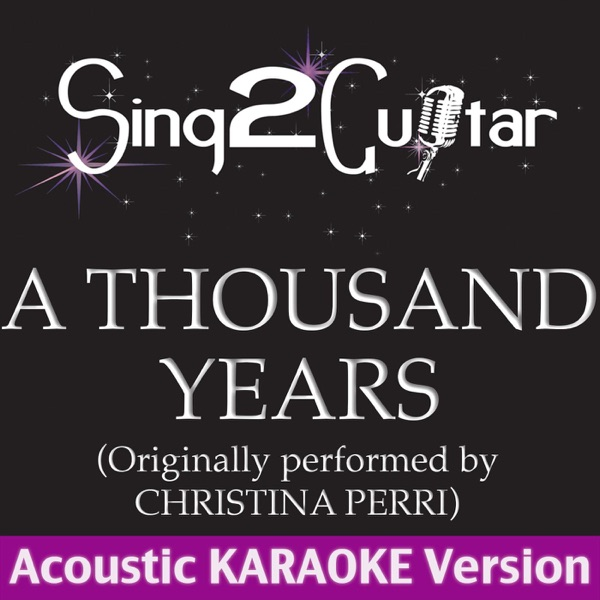 A Thousand Years Album Cover By Sing2Guitar