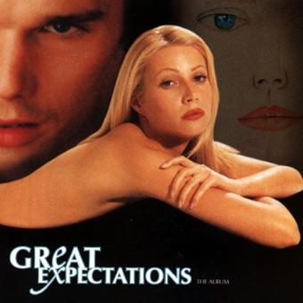 Great Expectations – The Album (Original Motion Picture Soundtrack) [Bonus Track Version] – Various Artists
