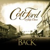 Back (Radio Edit) [with Jake Owen] - Single, Colt Ford