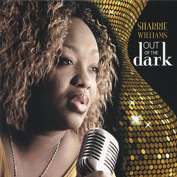 Out of the Dark Sharrie Williams CD cover