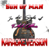 Son of Man (In the Style of Phil Collins) [Karaoke Version]