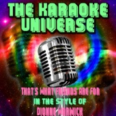 That's What Friends Are for (Karaoke Version) [In the Style of Dionne Warwick]