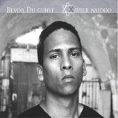Bevor du gehst (Radio Edit) - Xavier Naidoo