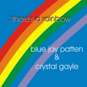 Jay Patten & Crystal Gayle - There's a Rainbow artwork